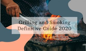 Grilling and Smoking Guide